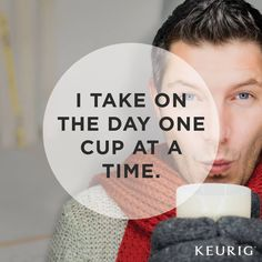 Suddenly a day's work seems very simple! Which Keurig Brewed beverage is warming you up today?