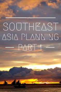 Planning a trip around Southeast Asia - Thailand, Cambodia, Vietnam, Laos, Malaysia, Indonesia and the Philippines!