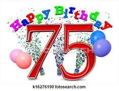 Stock Illustration Happy 75th Birthday Fotosearch Search Clipart