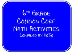 FREE 6th Grade Common Core Math Activities for nearly every standard