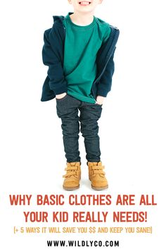 5 ways to stay sane and save money with basic kids clothes