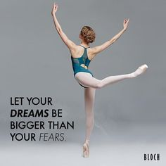 Morning #Motivation: Let your dreams be bigger than your fears. #alwaysdance #nevergiveup #dance #dancer #ballet #pointe #bloch #blochdance #blochdancelove #blochdanceusa #blochandroll #dream #dreambig