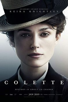 Keira Knightley takes on the role of French writer in Colette. Here is a poster. - Movies list For You Netflix Movies, Hd Movies, Movies Online, Movie Tv, New Movies 2018, Period Drama Movies, Period Dramas, Beau Film, Night Film