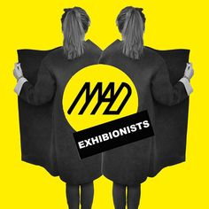 MAD-exhibitionists