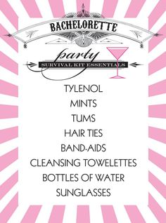 Bachelorette party survival kit ideas for things to go inside. :)