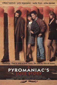 Hochwertig A Pyromaniacu0027s Love Story ...