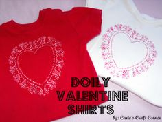 Doily Valentine Shirts Can be used with  Valentines Heart Shaped Red Paper Doilies 10in 20ct | Wally's Party Supply Store  #WallyVDay