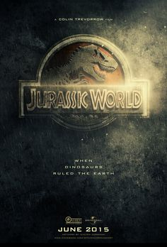 Jurassic World 2015 #JurassicWorld - more Jurassic World posters: ow.ly/tCUh1 ( Still in production, but really want to see it)