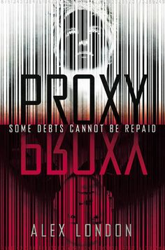Proxy (Proxy, #1) by Alex London. Gay protagonist.