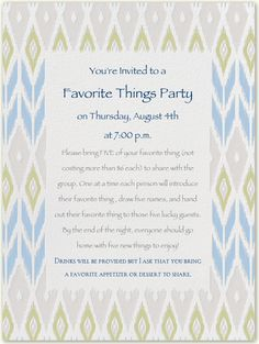How fun would this be, but i dont see myself being able to part with anything! ;) Favorite Things Party - This would be so fun to do!
