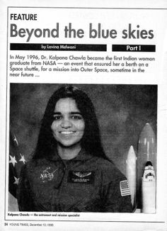 Kalpana Chawla Photos - Kalpana Chawla Beyond the blue skies Army Women Quotes, Indian Astronauts, Space Shuttle Challenger, Introvert Quotes, India People, Space Race, Old Newspaper, Blue Skies, Gps Navigation