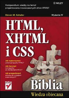 "Steven M. Schafer - ""HTML XHTML i CSS Biblia. Wydanie IV"" - 7/10"