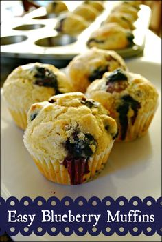 Easy Blueberry Muffins  **Not overly sweet, but could benefit from a cinnamon streusel on top.