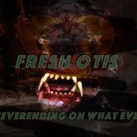 Fresh Otis- Neverending On What Ever by FrEsH-oTiS (official) on SoundCloud