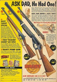 I still have my first Daisy BB gun from the early 1960's and I wouldn't take $1,000. for it. So many good times !
