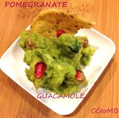 Guacamole plus Pomegranate