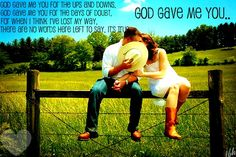 God Gave Me You<3