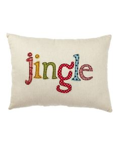 Take a look at this Cream 'Jingle' Pillow by Collins on #zulily today!