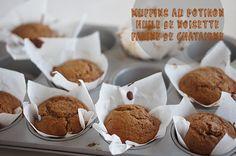 muffins au potiron, huile de noisette, farine de châtaigne