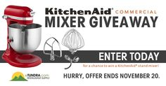From now until November 20th, you'll have the chance to win a kitchen icon just in time for all of your holiday baking: a KitchenAid® Commercial 8 Quart Stand Mixer.