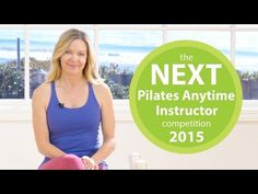 2015 Next Pilates Anytime Instructor Competition - YouTube