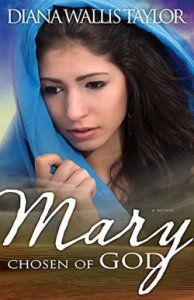 Giveaway at Genesis 5020: Mary Chosen of God by Diana Wallis Taylor #BookGiveaway