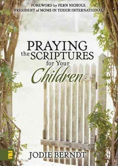 Jodie Berndt shows you how to make the Bible a book of prayers that can powerfully influence your childrens lives. Youll discover how to pray specifically and expectantly for their faith, character, s