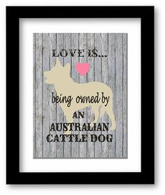 Australian Cattle Dog Wall Art Dog Lover Gift by Thecuttincowgirl, $8.95