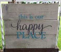This Is Our Happy Place pallet sign - Kelly Belly Boo-tique