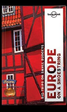 Lonely Planet Europe on a Shoestring travel guide - Plan your Even on a shoestring budget, a journey through the cultural storehouse that is Europe can be fun, exciting and wonderfully life enhancing. Lonely Planet will get you to the heart of Europe on a Shoest http://www.MightGet.com/january-2017-12/lonely-planet-europe-on-a-shoestring-travel-guide--plan-your.asp