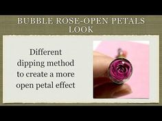 Bubble Rose---Different Dipping Method for Open Petal Look