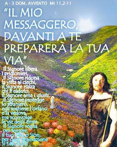 PAROLA Anno Liturgico A - B: A - 3 DOM. AVVENTO