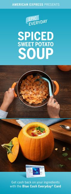 Whether you're hosting Thanksgiving or Friendsgiving, this Spiced Sweet Potato Soup in a festive pumpkin bowl is an easy appetizer or healthy side dish. We partnered with Buzzfeed to turn a traditional soup into something unique. Shop for this cute, simple recipe idea and get 3% cash back at US supermarkets on up to $6,000 in purchases with the Blue Cash Everyday Card from American Express. Terms apply. Learn more at americanexpress.com/epiceveryday. Click the pin to get the full recipe.
