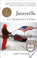 Janesville: An American Story by Amy Goldstein - Simon & Schuster Reading Online, Books Online, Good Books, Books To Read, Book Club Books, Best Books Of 2017, Politisches System, American Story, What To Read