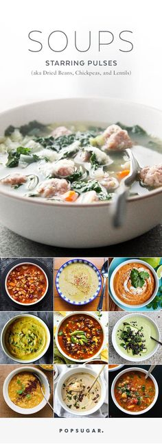 Pulses are a subgroup of legumes that includes dried beans, chickpeas, black-eyed peas, lentils, and split peas. Here are more than 40 tasty soup recipes made with this buzzy ingredient.