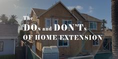 When you are going to extend your home, here are some Do's and Don'ts to follow before you get started.  #homeextension #homeimprovement #homeexpansion #home #roomaddition #architecture #construction #contractors #LosAngeles #California #USA #StayHomeStaySafe Construction Contractors, Room Additions, Los Angeles Homes, House Extensions, California Usa, The Expanse, Stuff To Do, Home Improvement, Cabin