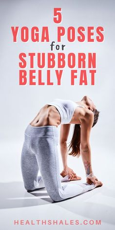 Yoga may not be the first thing you think of for flat belly exercises, but that doesn't mean it's not effective. Many yoga poses require your core to be engaged. This builds ab strength and works to tone the belly without hundreds of crunches. Here are 5 yoga poses for stubborn belly fat - yoga for weight loss. #Yoga #BellyFat #WeightLoss #YogaPoses #Workouts #Exercise