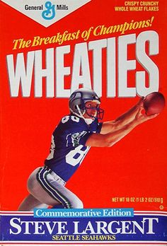 Steve Largent on a Wheaties Box. I still have my unopened box.