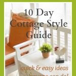 Cottage Style Guide Wrap Up
