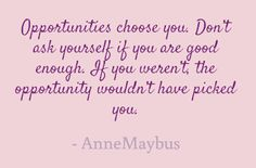 Opportunities choose you. Great Quotes, Inspirational Quotes, Awesome Quotes, News Blog, Talk To Me, Letting Go, Favorite Quotes, Opportunity, Language