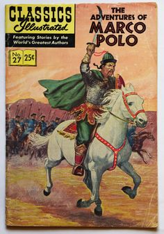 The Adventures of Marco Polo Comic Book Classics by Rochford23