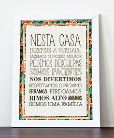 Quadro Lupi Design Nesta Casa Quote Posters, Quote Prints, Phrase Of The Day, Special Words, Best Vibrators, Cheer Up, Wise Quotes, E Design, Graphic Design