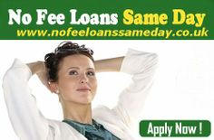 No Fee Loans Same Day arrange the instant financial services for those borrower who want quick money but hesitate to pay any upfront fee charges. There are no need to pay any additional fees for this loan, for more visit : www.nofeeloanssameday.co.uk/cash-loans-now.html