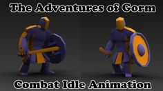 The Adventures of Gorm - Combat Idle Animation - Unreal Engine 4 - Game ...