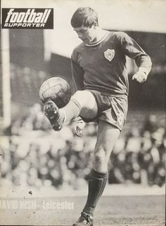 David Nish of Leicester City in Leicester, 1960s, David, Football, Baseball Cards, City, Sports, Soccer, American Football
