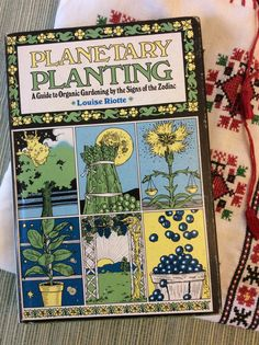 Planetary Planting : A Guide to Organic by PineStreetPickers