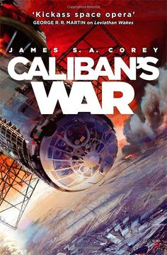 Calibans War: Book Two of the Expanse series: Amazon.co.uk: James S. A. Corey: Books