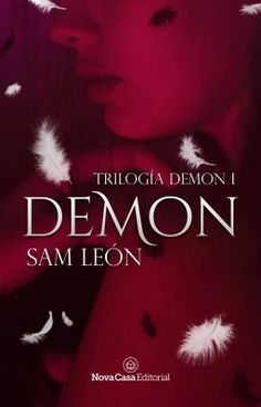 Buy Demon: Trilogía Demon by Sam León and Read this Book on Kobo's Free Apps. Discover Kobo's Vast Collection of Ebooks and Audiobooks Today - Over 4 Million Titles! I Love Reading, Love Book, This Book, Wattpad Books, Wattpad Stories, Books To Read, My Books, Photo Album Scrapbooking, Haikyuu Ships