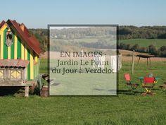 Découverte du Jardin le Point du Jour à Verdelot en Seine-et-Marne