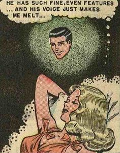 """Comic girls say.."""" He has such fine,even features and his voice just makes me melt.."""" #comic #popart #vintage"""